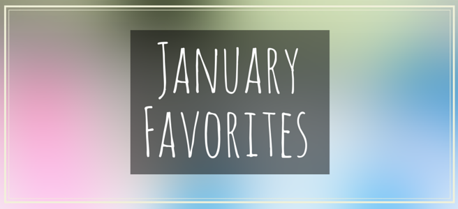january-favorites